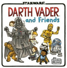 Darth Vader and Friends - Jeffrey Brown