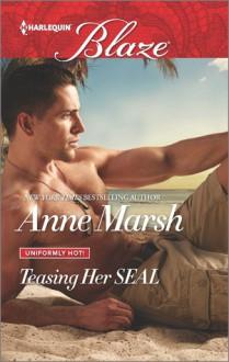 Teasing Her SEAL - Anne Marsh