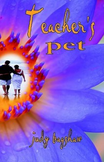 Teacher's Pet - Judy Bagshaw