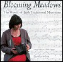 Blooming Meadows: The World of Irish Traditional Musicians - Fintan Vallely
