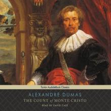The Count of Monte Cristo - Alexandre Dumas, David Case, Tantor Audio