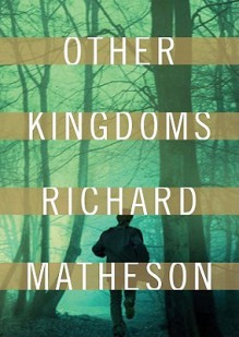 Other Kingdoms (Audio) - Richard Matheson, Bronson Pinchot