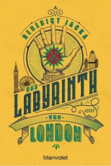 Das Labyrinth von London: Roman (Alex Verus 1) - Benedict Jacka,Michelle Reid