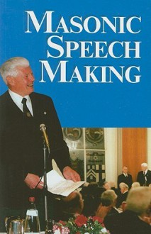 Masonic Speech Making - J.W. Hobbs