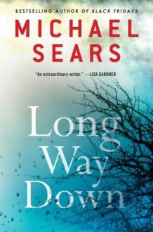 Long Way Down - Michael Sears
