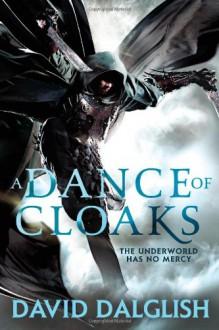 A Dance of Cloaks (Shadowdance) - David Dalglish