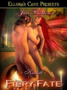 Fiery Fate - Jaci Burton