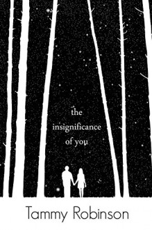 The Insignificance of You - Tammy Robinson