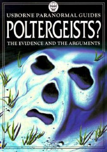 Poltergeists? - Anna Claybourne, Anne Spencer, Darrell Warner