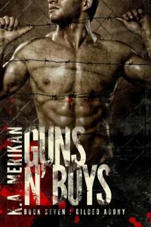Guns n' Boys: Gilded Agony - K.A. Merikan