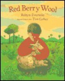 Red Berry Wool - Robyn Eversole, Timothy Coffey, Tim Coffey