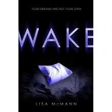 Wake (Dream Catcher, #1) - Lisa McMann