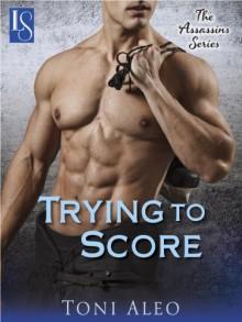 Trying to Score - Toni Aleo