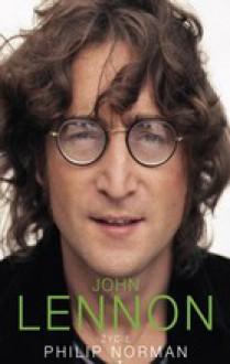 John Lennon. Życie - Philip Norman