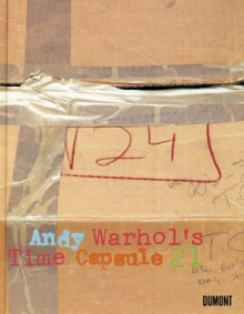 Andy Warhol: Time Capsule 21 - Andy Warhol