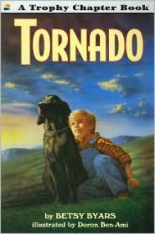 Tornado (Trophy Chapter Book) - Doron Ben-Ami, Betsy Byars