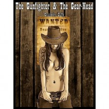 The Gunfighter and The Gear-Head (The Raven Ladies, #1) - Cassandra Duffy