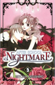 After School Nightmare, Volume 5 - Setona Mizushiro