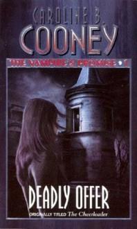 Deadly Offer (Vampire's Promise, #1) - Caroline B. Cooney