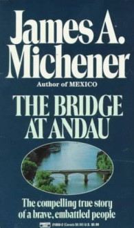 The Bridge at Andau - James A. Michener