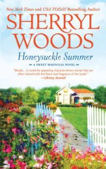 Honeysuckle Summer - Sherryl Woods