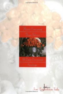 More Precious Than Silver: 366 Daily Devotional Readings - Joni Eareckson Tada