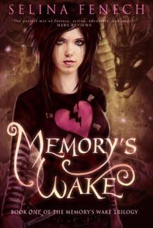 Memory's Wake (Memory's Wake Trilogy #1) - Selina Fenech
