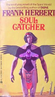 Soul Catcher - Frank Herbert