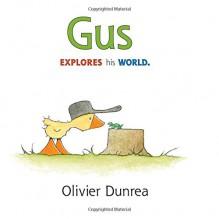 Gus (Gossie & Friends) - Olivier Dunrea