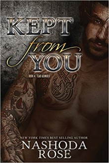 Kept from You (Tear Asunder) (Volume 4) - Nashoda Rose