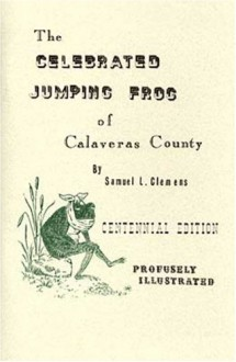 Celebrated Jumping Frog Of Calaveras County (Wild And Wooly West Books: , 2) - Mark Twain