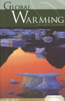 Global Warming (Essential Viewpoints) - Amy Farrar