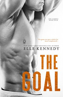 The Goal (Off-Campus Book 4) - Elle Kennedy