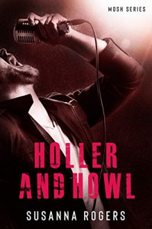 Holler and Howl - Susanna Rogers