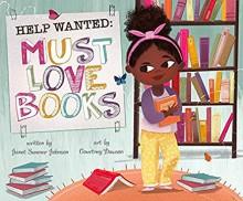 Help Wanted, Must Love Books - Janet Summer Johnson,Courtey Dawson