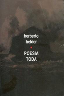 Poesia Toda - Herberto Helder