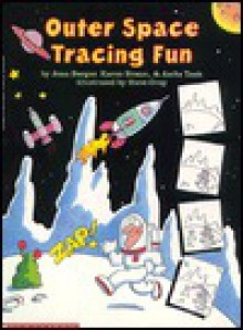 Outer Space Tracing Fun Book - Joan Berger, Karen Braun, Anita Task, J. Berger Task, Steve Gray
