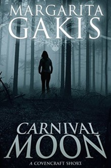 Carnival Moon (Covencraft) - Margarita Gakis