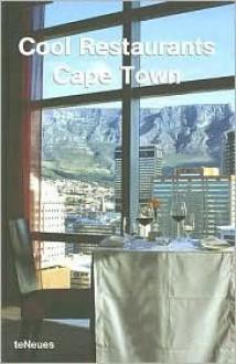 Cool Restaurants Cape Town - Ulrike Bauschke