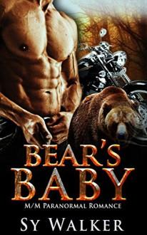 ROMANCE: Gay Paranormal Romance: Bear's Baby (MM Paranormal Mpreg Romance) (Gay Biker Romance) - Sy Walker