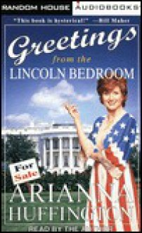 Greetings from the Lincoln Bedroom - Robert O'Keefe