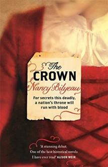 The Crown by Nancy Bilyeau (21-Feb-2013) Paperback - Nancy Bilyeau