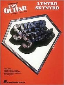 Lynyrd Skynyrd - Easy Guitar - Lynyrd Skynyrd