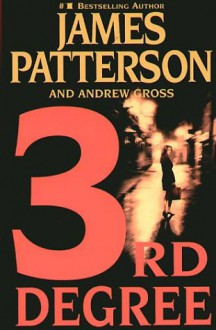 3rd Degree - James Patterson