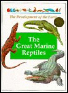 The Great Marine Reptiles - Andreu Llamas, Luis Rizo