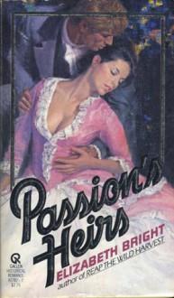 Passion's Heirs - Elizabeth Bright