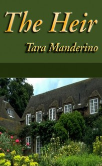 The Heir - Tara Manderino