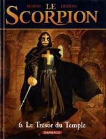 Le Scorpion 6 : Le trésor du Temple - Enrico Marini, Stephen Desberg