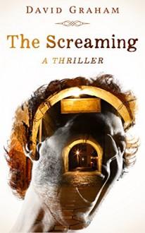 The Screaming - David Graham Phillips