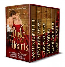 The King of Hearts: Charles Talbot, Duke of Shrewsbury - Dorothy Hunter Somerville